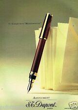"""Publicité advertising 1991 Le Stylo """"Montparnasse"""" S.T Dupont"""