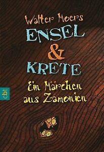 Ensel und Krete: Ein Märchen aus Zamonien von Walter Moers   Buch   Zustand gut