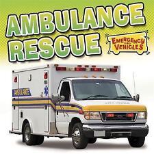 Ambulance Rescue (Emergency Vehicles) by Chancellor, Deborah