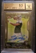 2015 TOPPS CHROME  BRYCE PETTY RC AUTO CAMO REFRACTOR #/99 BGS 9.5