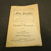Our Pulpit February 9,1919 Part I & II Krauskopf The Late Theodore Roosevelt