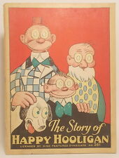 1932 STORY OF HAPPY HOOLIGAN by MARION KINNAIRD FREDERICK BURR OPER McLoughlin