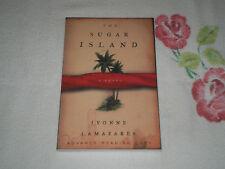 THE SUGAR ISLAND by IVONNE LAMAZARES      -ARC-  +JA+