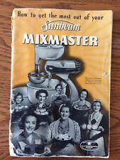 Vintage Old Operating Manual Sunbeam MixMaster 1940s Parts Attachments
