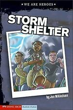 Storm Shelter (Keystone Books: We Are Heroes)-ExLibrary