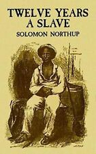 African American: 12 Years a Slave : A Memoir of Kidnap, Slavery and...