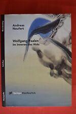 Andreas Neufert, Wolfgang Paalen. Im Inneren des Wals. Oevrekatalog/Monografie