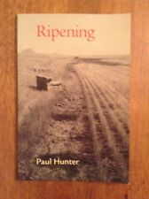 SIGNED Ripening by Paul Hunter Poems of Farms Land Hard Times