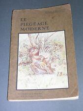 Chasse Piègeage André Philipon Le piègeage moderne 1925 manuel illustré
