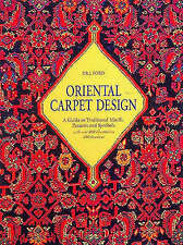 ORIENTAL CARPET DESIGN: A GUIDE TO TRADITIONAL MOTIFS, PATTERNS AND SYMBOLS., Fo