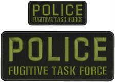 POLICE FUGITIVE TASK FORCE EMBROIDERY PATCH 4X10 & 2X5 HOOK ON BACK  BLACK/OD