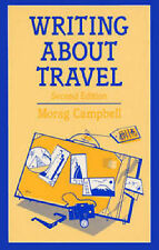 Writing About Travel (Books for Writers), Campbell, Morag, Very Good Book