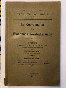 La coordination des Economies Nord=Africaines - Thèse - J. A. Dofing - 1942