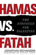 Hamas vs. Fatah: The Struggle for Palestine (Hardback or Cased Book)