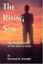The rising son: The manifestation of the sons of God