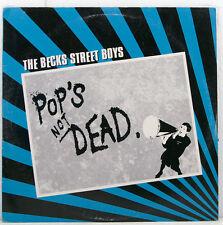 """THE BECKS STREET BOYS - DE POP NOT DEAD 12"""" LP (b415)"""
