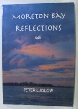 #JJ24,, Peter Ludlow MORETON BAY REFLECTIONS, SC VGC signed * author