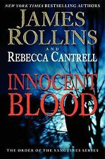 Ordr the Sanguines:Innocent Blood 2 by Rebecca Cantrell and James Rollins (2014}