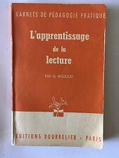 L'APPRENTISSAGE DE LA LECTURE 1961 BOUQUET DEDICACE CARNETS PEDAGOGIE PRATIQUE