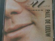 PAUL DE LEEUW - VAN U WIL IK ZINGEN (2007 - Reissue  Universal 171 896-7)