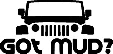 GOT MUD JEEP popular Car Window Bumper Vinyl DECAL sticker Winter OFF ROAD