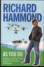 Richard Hammond AS YOU DO: ADVENTURES WITH EVEL, OLIVER, AND THE VICE PRESIDENT