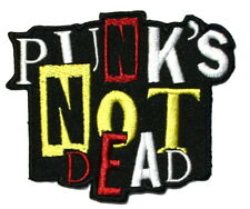 Punk's Not Dead Punk & Rock Embroidered Iron on Patch