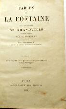 GRANDVILLE/LA FONTAINE/FABLES/240 VIGNETTES/ED MAME/1864/RARE PETIT FORMAT
