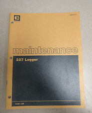 Caterpillar Cat 227 Logger Maintenance Manual 10W1 1981