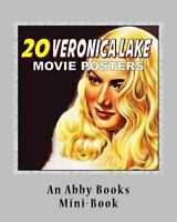 20 Veronica Lake Movie Posters, Paperback by Abby Books (COR), Brand New, Fre...