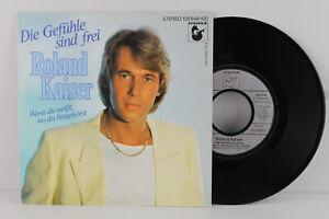 """7"""" Single - ROLAND KAISER - Die Gefühle sind frei - Hansa Records 1983"""