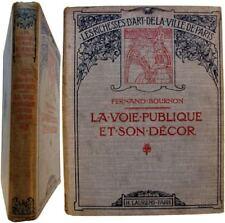 Paris La voie publique et son décor 1909 Fernand Bournon tours portes fontaines
