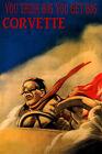 Think Big GET Big Drive Corvette CAR Automobile Vintage Poster Repro FREE S/H