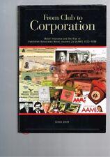 From Club to Corporation - Motor Insurance AAMI 1933-1999 Simon Smith (Hardback)