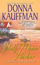 """VERY GOOD"" Donna Kauffman, Half Moon Harbor (Bachelors of Blueberry Cove), Book"