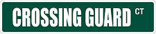 "*Aluminum* Crossing Guard 4"" x 18"" Metal Novelty Street Sign  SS 1020"