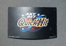 Bally Slot Machine Insert for ANY BET QUICK HIT 10.5 X 6.5