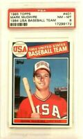 Mark McGwire 1985 Topps RC #401 PSA 8 NM-MT Rookie Cardinals A's USA Baseball