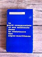 BURLANDO : Le Parti Communiste et ses militants, Résistance Alpes-Maritimes.
