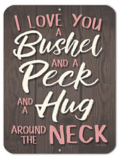 Honey Dew Gifts Love Gifts, I Love You a Bushel and a Peck and a Hug Around The