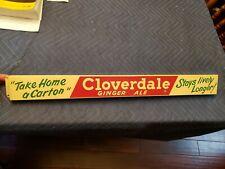 Cloverdale Ginger Ale Door push Bar. Painted Metal. Clean!