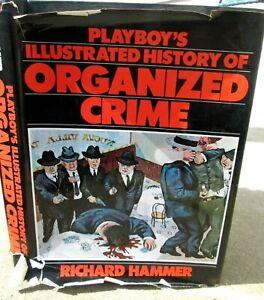1975 Playboy's Illustrated History of Organized Crime Richard Hammer HC/DJ