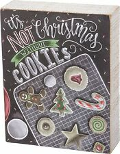 """IT'S NOT CHRISTMAS WITHOUT COOKIES Wood Box Sign, 5.5"""" x 6"""", Primitives by Kathy"""