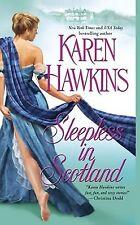 Sleepless in Scotland by Karen Hawkins (2009) New !