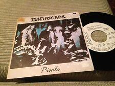 """BARRICADA - PISALE 7"""" SINGLE PROMOCIONAL - HARD ROCK"""