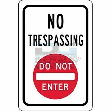 No Trespassing Do Not Enter Symbol - aluminum sign 8x12