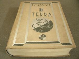 La Terra - Vinassa De Regny UTET 8 Carte,12 Tav.,672 Figure 779 Pag. Anno 1933
