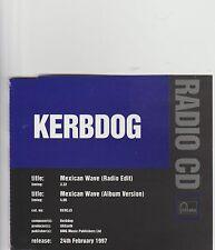 Kerbdog- Mexican Wave UK promo cd single.