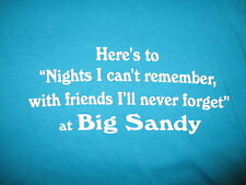 BIG SANDY T SHIRT Nights I Can't Remember Friends Won't Forget Ohio Camping 3XL