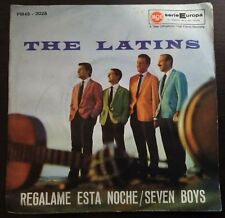The Latins ‎– Regalame Esta Noche/Seven Boys 45 giri 1961 VG+/NM